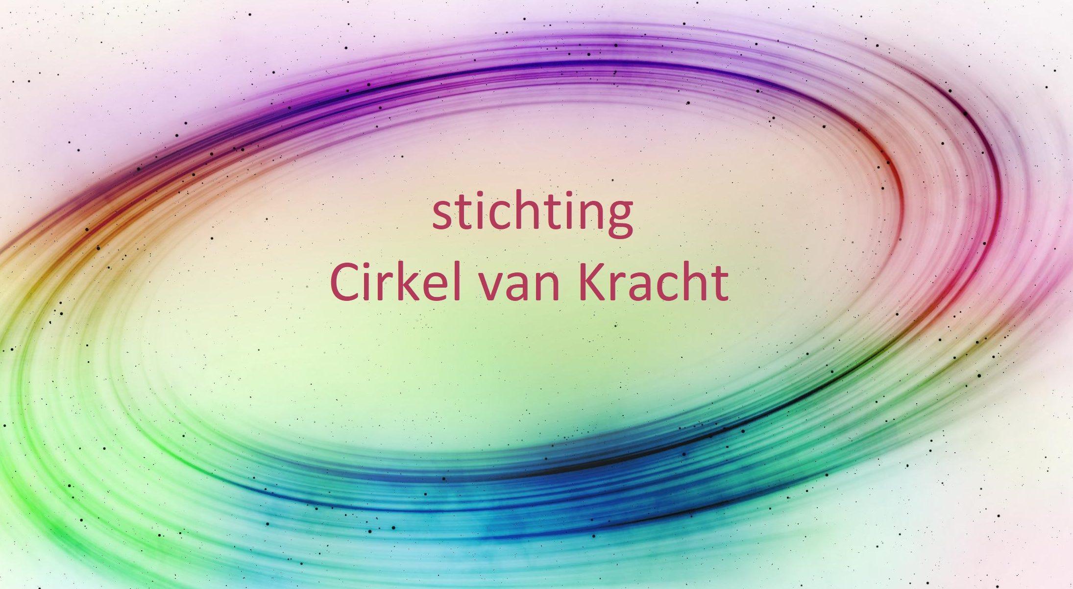 Welkom bij  stichting Cirkel van Kracht.